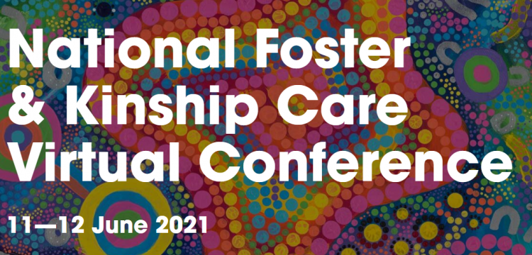 National Foster & Kinship Care Virtual Conference